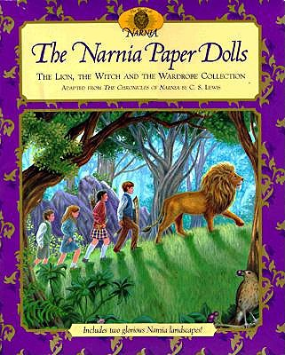 The Narnia Paper Dolls: The Lion, the Witch and the Wardrobe Collection, Lewis, C. S.; Collier, Mary