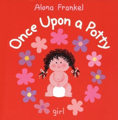 Once Upon a Potty--Girl, Alona Frankel