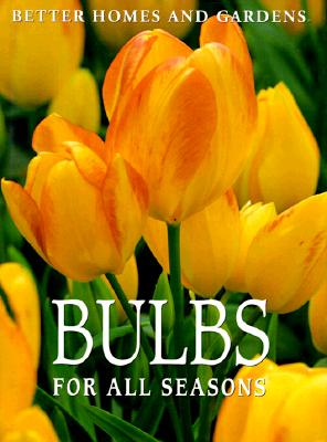 Image for Better Homes and Gardens Bulbs for All Seasons
