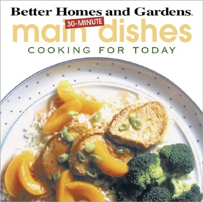 Image for 30-Minute Main Dishes (Cooking for Today)