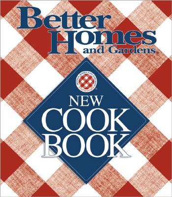 Image for Better Homes and Gardens New Cook Book (Three Ring Binder Edition)