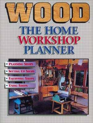 Image for WOOD : THE HOME WORKSHOP PLANNER