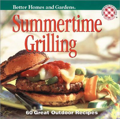Image for Better Homes and Gardens Summertime Grilling