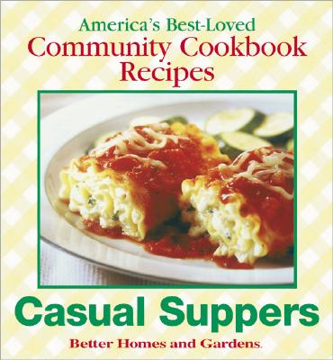 Image for Casual Suppers (Better Homes and Gardens Test Kitchen)
