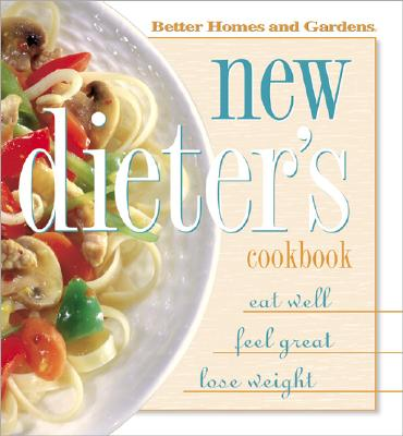 Image for NEW DIETER'S COOKBOOK : EAT WELL  FEEL G