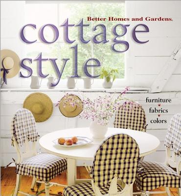 Image for Cottage Style (Better Homes & Gardens)