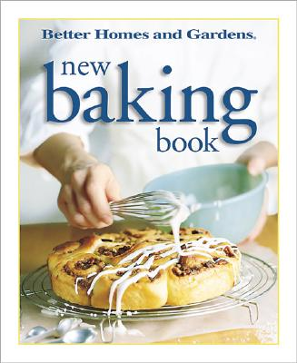 Image for Better Homes and Gardens New Baking Book (Better Homes & Gardens)