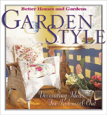 Image for Garden Style ---Better Homes and Gardens
