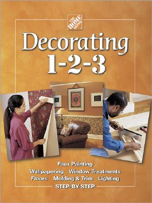 Image for Decorating 1-2-3 (Home Depot ... 1-2-3)