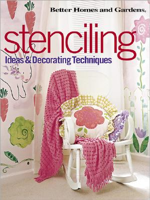 Image for Stenciling: Ideas and Decorating Techniques