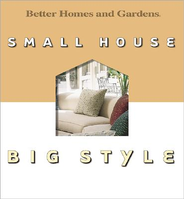 Image for Small House, Big Style (Better Homes & Gardens)