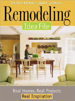 Image for Remodeling Idea File: Real Homes, Real Projects, Real Inspiration