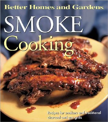 Image for Smoke Cooking (Better Homes and Gardens(R))