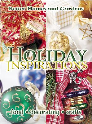 Image for Holiday Inspirations (Better Homes & Gardens)