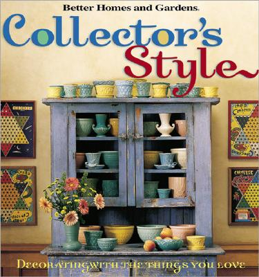 Image for Collector's Style (Better Homes and Gardens)