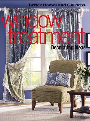 Image for Window Treatment Decorating Ideas (Better Homes & Gardens)