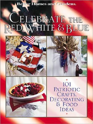 Image for Celebrate the Red, White, & Blue