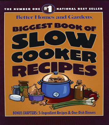 Image for Biggest Book of Slow Cooker Recipes (Better Homes & Gardens Cooking)