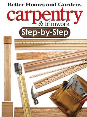 Image for Carpentry & Trimwork Step-by-Step
