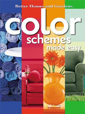 Image for Color Schemes Made Easy (Better Homes & Gardens)