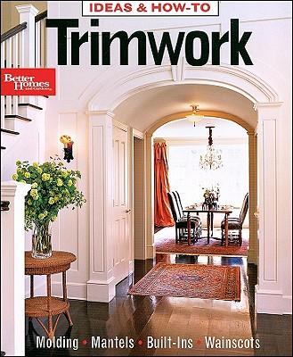 Image for Trimwork (Better Homes & Gardens Decorating)