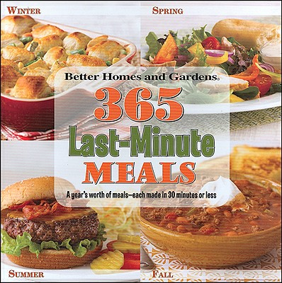 Image for 365 Last-Minute Meals (Better Homes & Gardens Cooking)