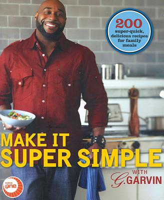 Image for MAKE IT SUPER SIMPLE WITH G. GARVIN
