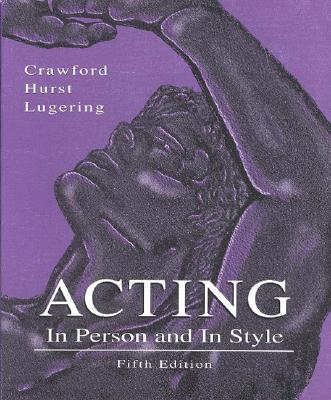 Image for Acting: In Person and In Style