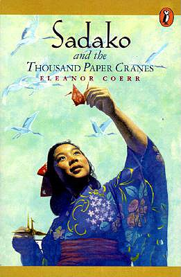 Sadako and the 1000 Paper Cranes, Coerr, Eleanor
