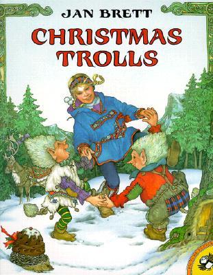 Christmas Trolls, Jan Brett; Jan Brett [Illustrator]