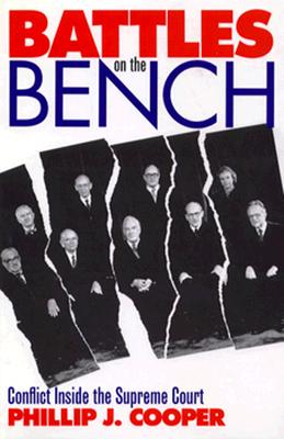 Image for Battles on the Bench: Conflict Inside the Supreme Court