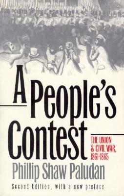 Image for A People's Contest: The Union and Civil War, 1861-1865 Second Edition, with a New Preface (Modern War Studies) (Modern World Studies)
