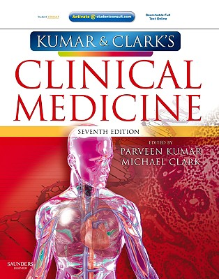 Image for Kumar & Clark's Clinical Medicine (Kumar, Kumar and Clark's Clinical Medicine)