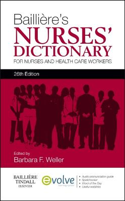Image for Bailliere's Nurses' Dictionary  For Nurses and Healthcare Workers