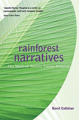 Image for Rainforest Narratives : the work of Janette Turner Hospital