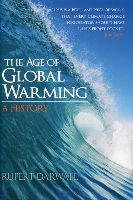 Image for Age of Global Warming: A History