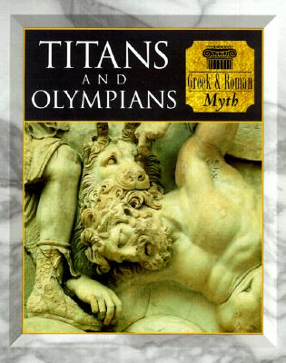 Image for Titans and Olympians Greek & Roman Myth