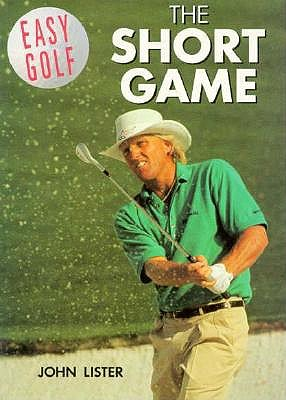 Image for Easy Golf: The Short Game (Easy Golf (London, England).)