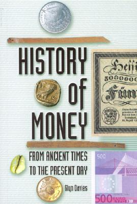 Image for A History of Money: From Ancient Times to the Present Day