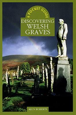 Image for A Pocket Guide: Discovering Welsh Graves (Pocket Guide)