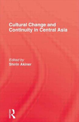 Image for Cultural Change and Continuity in Central Asia
