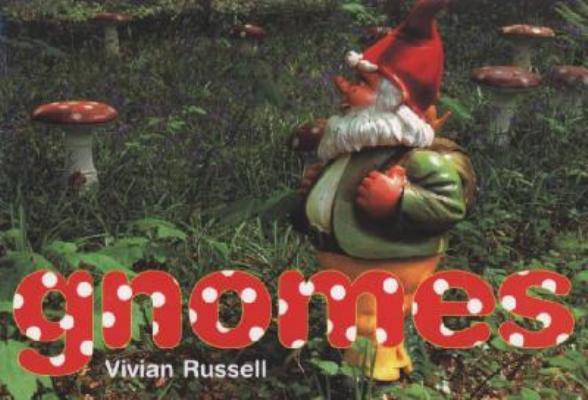 GNOMES, VIVIAN RUSSELL