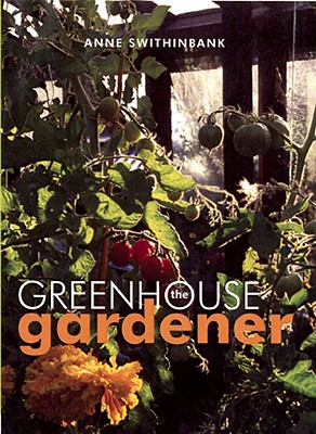 Image for The Greenhouse Gardener