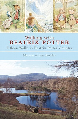 Image for Walking with Beatrix Potter: Fifteen Walks in Beatrix Potter Country