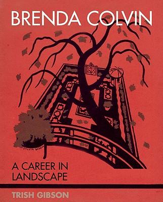 Image for Brenda Colvin: A Career in Landscape