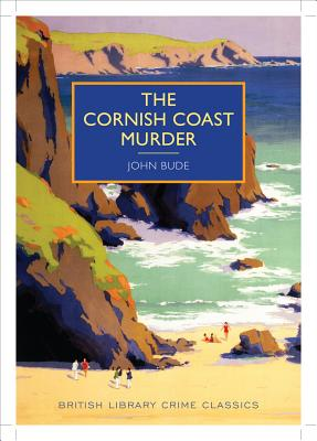 Image for The Cornish Coast Murder (British Library - British Library Crime Classics)
