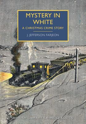 Image for Mystery in White: A Christmas Crime Story (British Library - British Library Crime Classics)