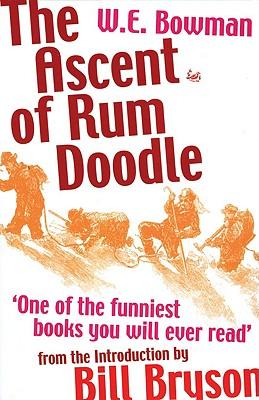The Ascent of Rum Doodle, Bowman, W. E.