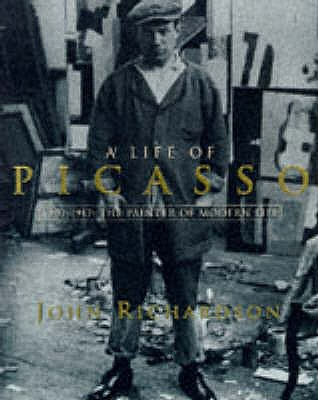 A Life of Picasso: 1907-17: Painter of Modern Life v. 2, Richardson, John