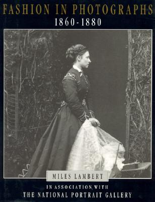 Image for Fashion in Photographs 1860-1880